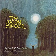 moon singer illustrated by trina schart hyman
