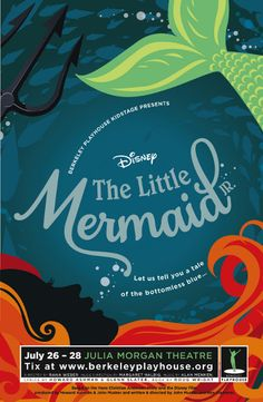 "Poster design by Molly McCoy for Berkeley Playhouse's ""The Little Mermaid Jr."""