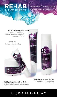 Scrub, cleanse, revitalize and hydrate to prep your skin for the perfect makeup application! #UDRehab