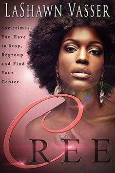 """Read """"CREE Billionaire BWWM Interracial Romance"""" by LaShawn Vasser available from Rakuten Kobo. Cree Jacobs has ever only loved one man, and for years she's worked two jobs, sometimes three to support his dreams. Working Two Jobs, Second Job, Types Of Books, Book Suggestions, Romance Books, Writing Romance, Book Reader, Book Nooks, Book Lists"""