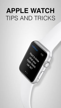 Here are some tips and tricks to help you best use your Apple Watch.