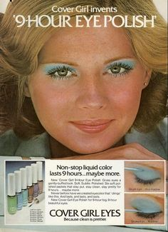 Even if it did not look good on you, everyone wore blue eyeshadow in the 1970s.