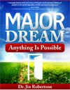 Major Dream - Anything is Possible by Jin Robertson