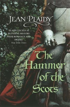 The Hammer of the Scots (Plantagenet Saga, #7) by Jean Plaidy