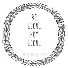 how to start a little business, how to start an small business, information on how to start a business - Small town living quote. Local Shopping supports your very own community. myruraltales.com #business #entrepreneur
