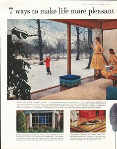 "1958 PITTSBURGH PLATE GLASS vintage magazine advertisement ""7 ways"" ~ 7 ways to make life more pleasant with Pittsburgh Glass - Rooms with a View - Give your rooms a more spacious look - Here's a charming setting - Take a long, revealing look - Bright, sparkling windows, Keep your furniture tops from harm - Need auto glass replaced? ~ ..."
