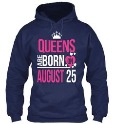 QUEENS ARE BORN 0N AUGUST 25 BIRTHDAY