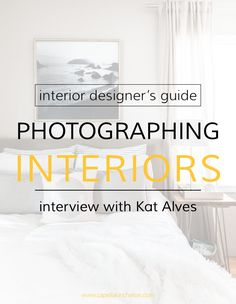 Photographing Interior Design: Interview with Kat Alves
