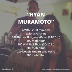 """""""Ryan Muramoto"""" WOD - AMRAP in 34 minutes: (with a Partner)"""