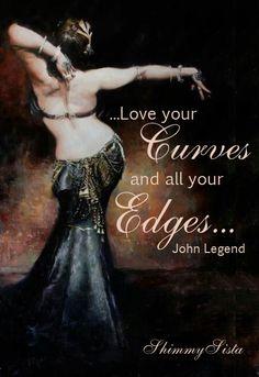 Love Your Curves ~ and All Your Edges  ༺♡༻ john legend .. WILD WOMAN SISTERHOOD™ #wildwomansisterhood #wildfeminine #dance