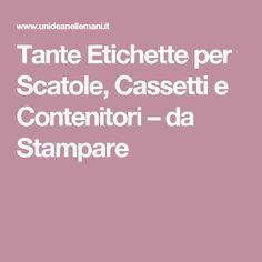 Tante Etichette per Scatole, Cassetti e Contenitori – da Stampare