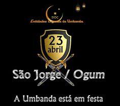 Entidades Ciganas da Umbanda (Clique Aqui) para entrar.: DIA 23 DE ABRIL DIA DE OGUM & SÃO JORGE