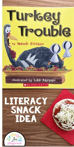 Literacy Snack Idea Turkey Trouble