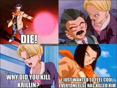 Omg that's so mean, I think yamcha's worth killing more than krillin though