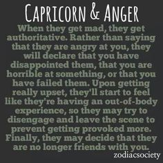 Guilty....Capricorn anger