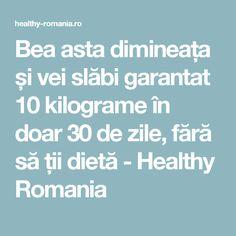 Bea asta dimineața și vei slăbi garantat 10 kilograme în doar 30 de zile, fără să ții dietă - Healthy Romania