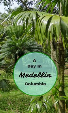 A day in Medellin Colombia