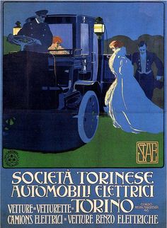 "1907 Poster advert for ""Società Torinese automobili elettrici"" electric cars company by Marcello Dudovich. STAE produced various kinds of electric vehicles in Torino from 1905 to 1913."