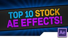 [TUTORIAL]  TOP 10 Underused INTRO Effects, Presets and Styles in Adobe ...