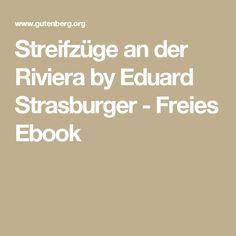 Streifzüge an der Riviera by Eduard Strasburger - Freies Ebook