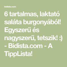 6 tartalmas, laktató saláta burgonyából! Egyszerű és nagyszerű, tetszik! :) - Bidista.com - A TippLista! Math Equations