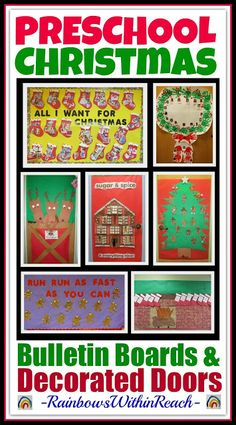 Christmas Themed Bulletin Boards and Decorated Classroom Doors in Preschool via RainbowsWithinReach