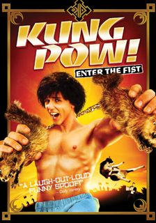 Kung Pow! Enter the Fist. One of those very rare movies that are not that funny the first time you see it, because you dont know what is going on, but the second time around is hillarious