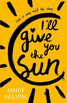 Booktopia has I'll Give You the Sun by Jandy Nelson. Buy a discounted Paperback of I'll Give You the Sun online from Australia's leading online bookstore. Ya Books, Good Books, Books To Read, Teen Books, The Sky Is Everywhere, Jandy Nelson, The Lunar Chronicles, Young Adult Fiction, Book Lists
