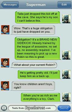 We have previously featured the funny text messages that superheroes would send—if they had smartphones, that is. Now, the site Texts. Batman Y Superman, Funny Batman, Marvel Funny, Batman Humor, Superman Cape, Spiderman, Superman Logo, Marvel Jokes, Superhero Texts