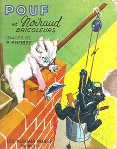 Pouf Et Noiraud - Pierre Probst Cute Animal Illustration, Car Illustration, Illustration Children, Caricatures, Maneki Neko, Commercial Art, Cute Cars, Vintage Children, Children Books
