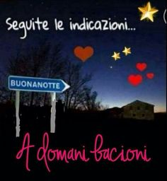 523 Best Buona Notte Italia Images In 2020 Good Night Day For