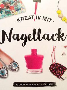 Kreativ mit Nagellack - Buch - Autorin Michaela Merzenich