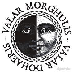 """""""Valar Morghulis, Valar Dohaeris"""". En Alto Valyrio """"Todos los hombres deben morir"""" y su respuesta """"Todos los hombres deben servir"""""""