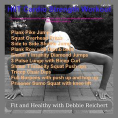 HIIT Cardio Strength Workout via Fit and Healthy with Debbie