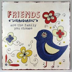 Friends are the Family You Choose Wall Art Word Block Clever Quotes, Cute Quotes, Word Block, Inspirational Signs, Inspiring Quotes, Ohana Means Family, Create And Craft, My Dear Friend, Favorite Words