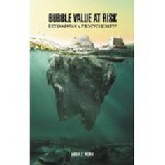http://baotoanvon.com/books/9810872763.isbn Bubble Value at Risk: Extremistan and Procyclicality (Hardcover) , credit crisis , procyclicality , risk management , value at risk  Most risk management books introduce Value at Risk (VaR) by focusing on what it can do and its statistical measurements. The credit crisis in 2008 was a tidal wave that debunked this well-established risk metric. In this book, the author introduces VaR by looking at its failures instead and explores possible…