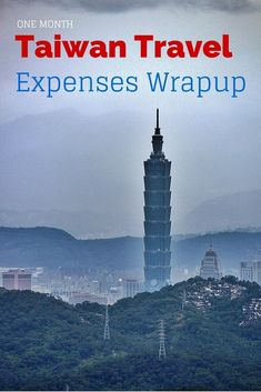 How much we spent for one month traveling in Taiwan - lodging, food, activities, transportation and more. Also tips on how to travel in a budget