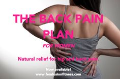 """Back Pain Relief: """"The Back Pain Plan"""""""