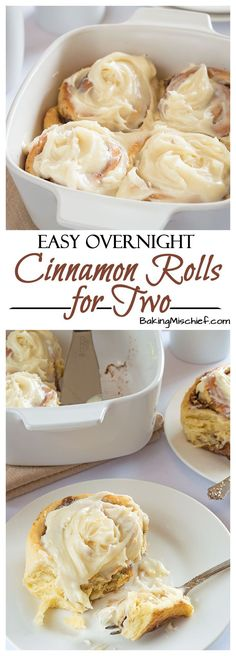 Easy Overnight Cinnamon Rolls for Two - A rich and indulgent breakfast with outrageously amazing cream cheese frosting. Make the rolls the night before, throw them in the oven in the morning, and enjoy your breakfast in bed. No fuss, stress, or mixer needed! From http://BakingMischief.com