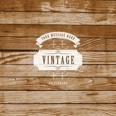 Vintage Label On Wooden Background Vector Graphic — texture, rustic, badge, retro, wood Rustic Background, Vector Background, Textured Background, Background Patterns, Web Design, Vector Design, Free Wood Texture, Rustic Logo, Retro Vector