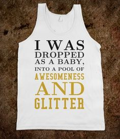 Awesomeness and Glitter tank top tshirt  t shirt tee