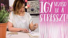Ideges vagy?  Így vezesd le a stresszt! | INSPIRÁCIÓK Csorba Anitától Youtube, Youtubers, Youtube Movies