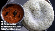 ఒక్క చుక్క నూనె లేకుండా కప్పు రవ్వ,పెరుగు ఉంటె చాలు10ని||ల్లో #Breakfast... Indian Breakfast, Breakfast Items, Breakfast Recipes, Spicy Tomato Chutney