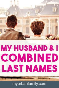 We combined last names. I didn't take his last name. He didn't take mine. We formed a new last name by combining our previous last names. Hear how and why.
