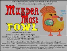 Murder Most Fowl - Fall 2018 Brian Greene, Pilot Mountain, Fall 2018, It Cast