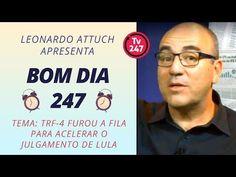 Bom dia 247 (8/1/18) – TRF-4 fura fila contra Lula. Attuch comenta - YouTube