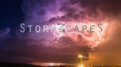 Stormscapes 3 on Vimeo