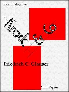 Friedrich C. Glauser: Krock & Co - Ein Wachtmeister Studer Kriminalroman