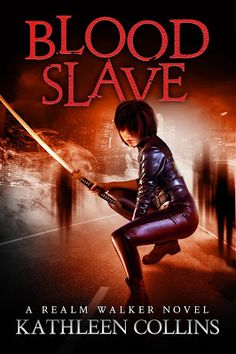Blood Slave by Kathleen Collins: Guest Post