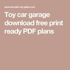 Toy car garage download free print ready PDF plans